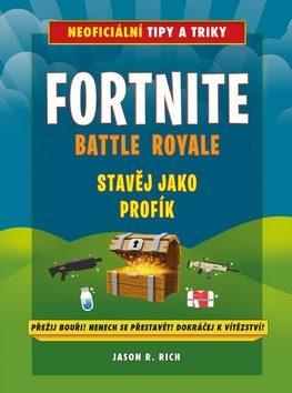 Fortnite Battle Royale Stavěj jako profík