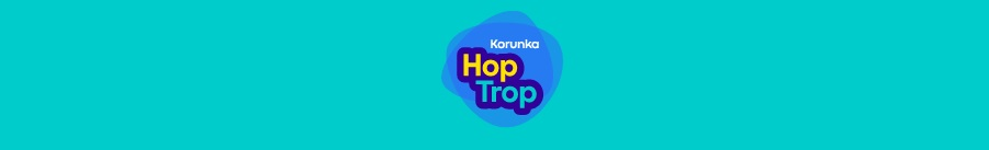 Korunka - Hop Trop