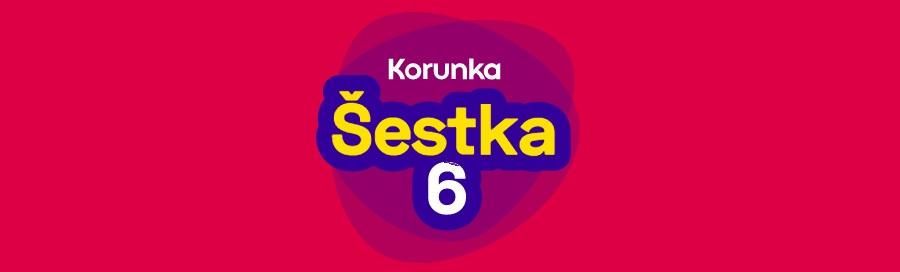 Korunka - Šestka
